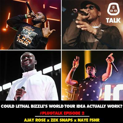 Cover art for Could Lethal Bizzle's World Tour idea actually work?