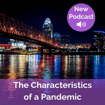Cover art for New podcast: The characteristics of a pandemic