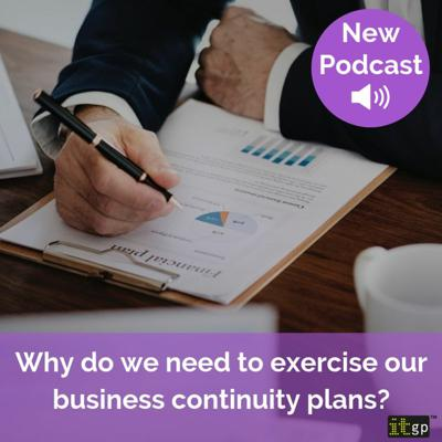 Cover art for Why do we need to exercise our business continuity plans?
