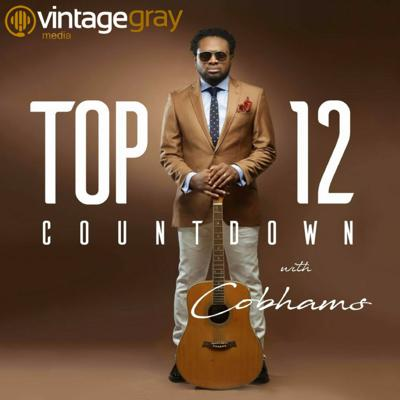 Cover art for Top 12 Countdown With Cobhams Asuquo Episode 77