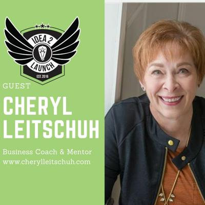 Cover art for Cheryl Leitschuh - Business Coach, Mentor, Author and Speaker