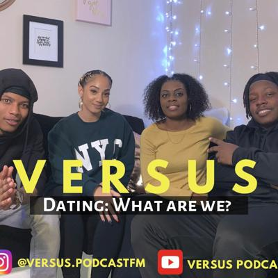 Cover art for Episode 2: Dating (What are we?)