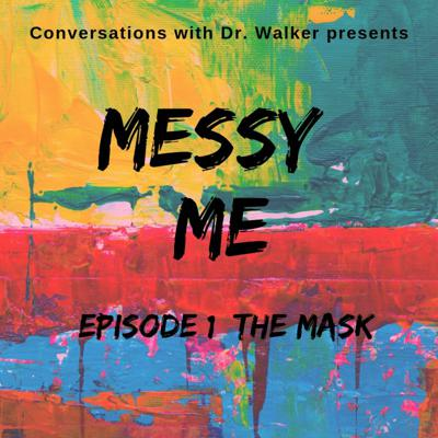 Cover art for 01 Messy Me Series: The Mask