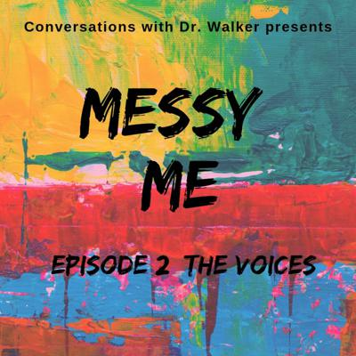 Cover art for 02 Messy Me Series: The Voices
