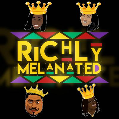 Our Richly Melanated Podcast