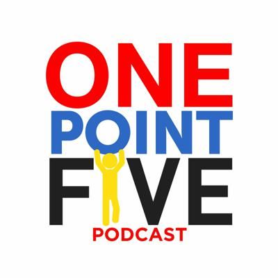 One Point Five Podcast