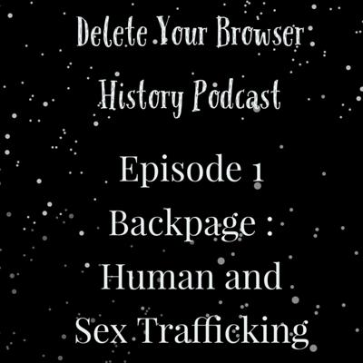 Cover art for Episode 1: Backpage Human and Sex Trafficking