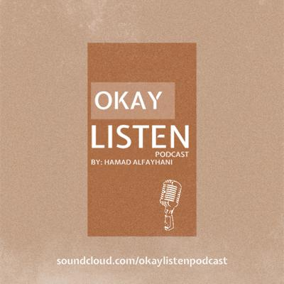 Filmmaking and Other Things // Okay, Listen Ep 3 (with Amal Al-muftah)