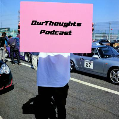 OurThoughts Podcast