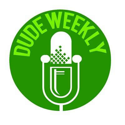 Dude Weekly Podcast