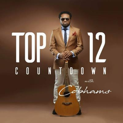 Cover art for Top 12 Countdown With Cobhams Asuquo Episode 72