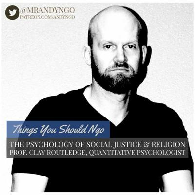 Cover art for The Psychology of Social Justice & Religion feat. Clay Routledge