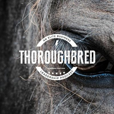 Thoroughbred Podcast