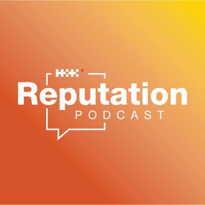 Cover art for Reputation, a Podcast by Hill+Knowlton Strategies Canada - TRAILER