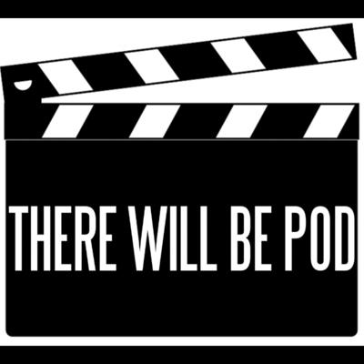 There Will Be Pod