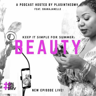 Cover art for Summer Beauty: Polished & Pretty
