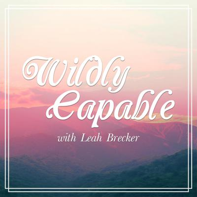 Wildly Capable