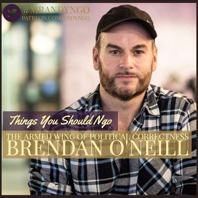 The Armed Wing of Political Correctness ft. Brendan O'Neill