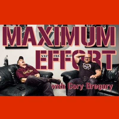 Cover art for Episode 15: Maximum Effort with Cory Gregory