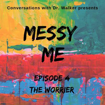 Cover art for 04 Messy Me Series The Worrier