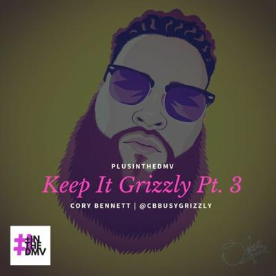 Cover art for Keep It Grizzly Pt. 3