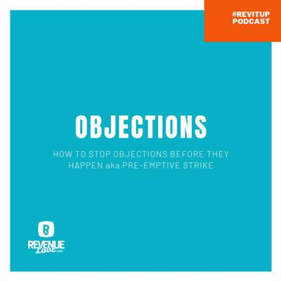Cover art for How To Handle Objections, Before They Happen