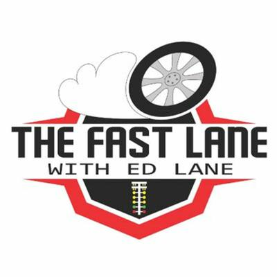 The Fast Lane with Ed Lane