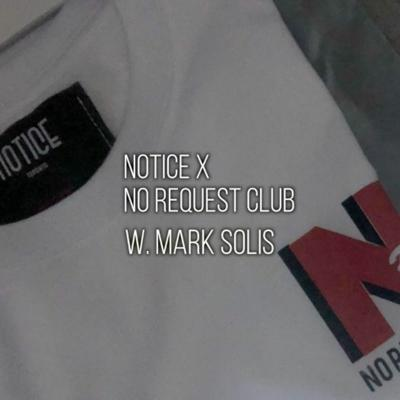 Cover art for NOTICE WE AIN'T TAKE REQUEST? NRC X NTC TORONTO