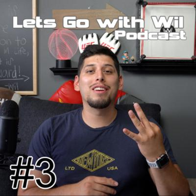 Lets Go with Wil Podcast