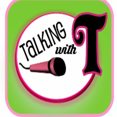 Talking with T