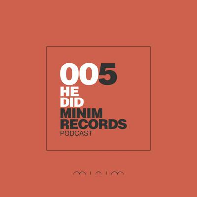 Cover art for He Did  - MINIM Podcast 005