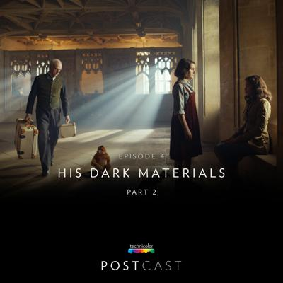 Cover art for 4 — 'His Dark Materials': Sound with Recording Mixers Gareth Bull and James Ridgway