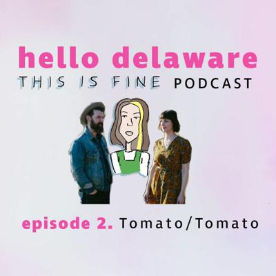 Cover art for This is Fine Tomato/Tomato are here! (episode 2)