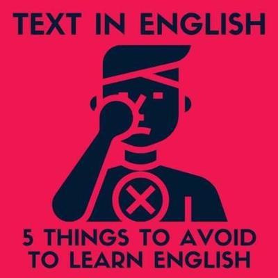 Cover art for 5 Things you SHOULD avoid to LEARN ENGLISH (ADVANCED LEVEL) #Listening #Exercise