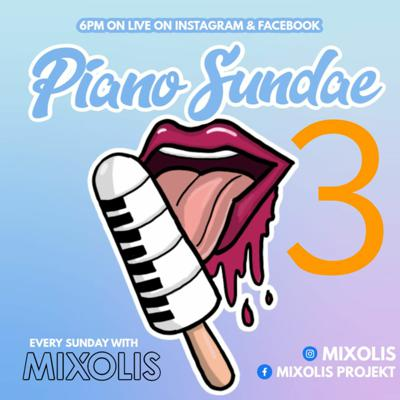 Cover art for PIANO SUNDAE 3 Facebook & Instagram Live 17 05 2020 AMAPIANO MIX
