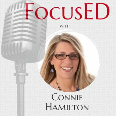 Cover art for Creating a Culture of Inquiry with FocusED Guest Connie Hamilton