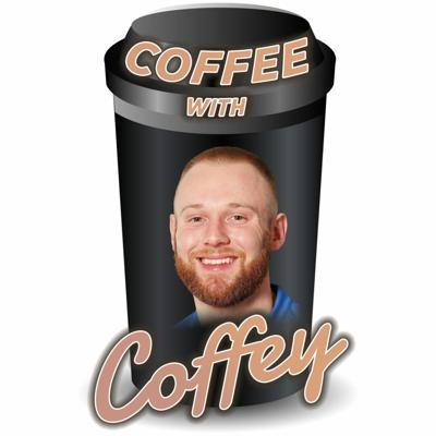Cover art for 002- Coffee with Coffey Max Strong