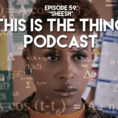 This Is The Thing Podcast