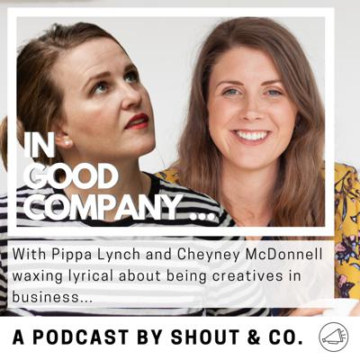 Cover art for S1 Ep17: Interview with Pippa Lynch of SHOUT&Co. by Cheyney McDonnell of www.designbycheyney.com