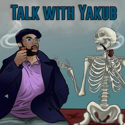 Cover art for Talk with Yakub Ep 002 with Osazeme