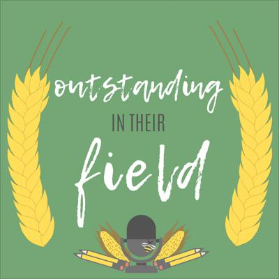 Outstanding in their Field
