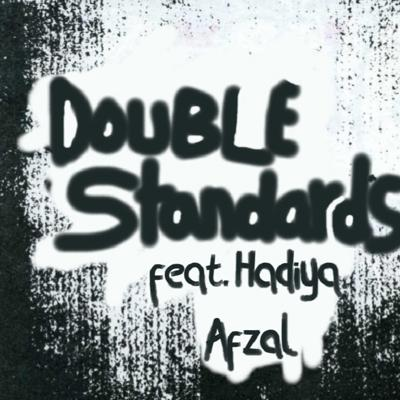 Cover art for Double Standards Feat Hadiya Afzal
