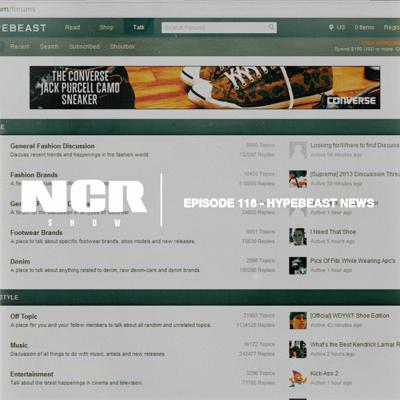 Cover art for The NCR Show   Episode 116 - Hypebeast News