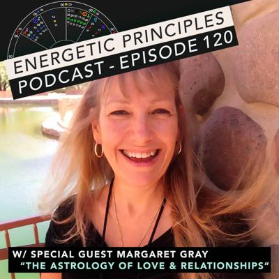 Cover art for EP Podcast #120 w/ special guest Margaret Gray - The Astrology of Love & Relationships