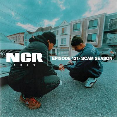 Cover art for The NCR Show   Episode 121 - Scam Season