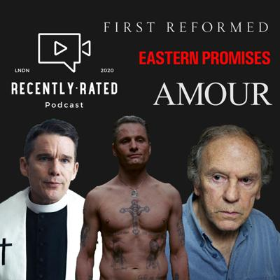 Cover art for E18 - Eastern Promises / First Reformed / Amour