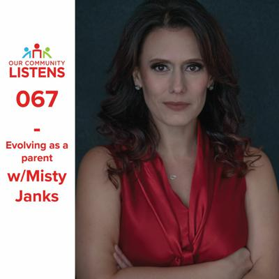 Cover art for 067 - Evolving as a parent w/Misty Janks