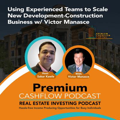 Cover art for SK128 - Using Experienced Teams to Scale New Development-Construction Business w/ Victor Manasce