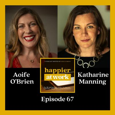 Cover art for 67: Overcoming trauma at work with Katharine Manning