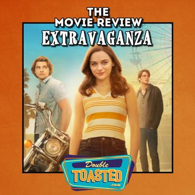 Cover art for THE MOVIE REVIEW EXTRAVAGANZA - 07 - 29 - 2020